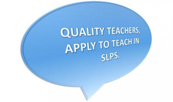 SLSP Seeks Quality Teaching Professionals