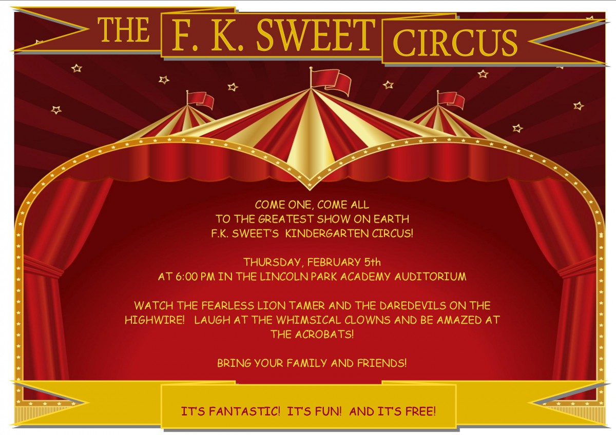 F K Sweet Kindergarten Circus at LPA on February 5th