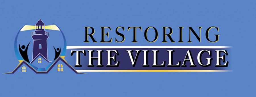 Restoring the Village – Volunteers Needed