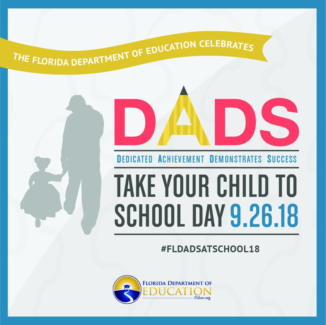 CALLING ALL DADS – Take Your Child to School Day
