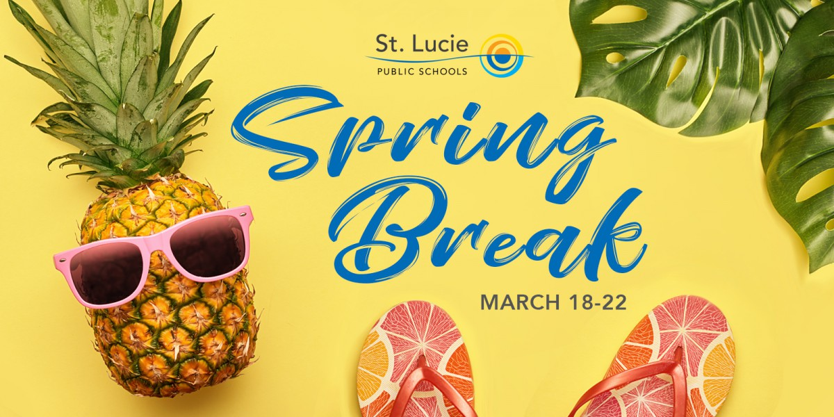Spring Break Reminder!